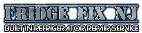 Fridge Fix - Built in Refrigerator Repair Service in NJ